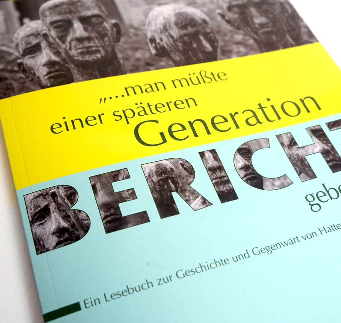 """Buchprojekt: """"man müßte einer späteren Generation Bericht geben"""""""